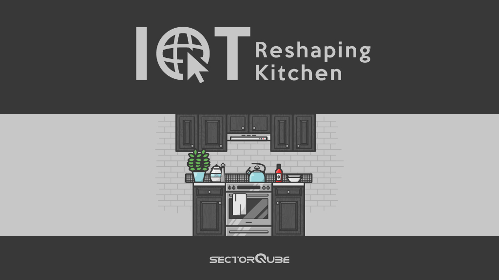 IoT reshaping kitchens