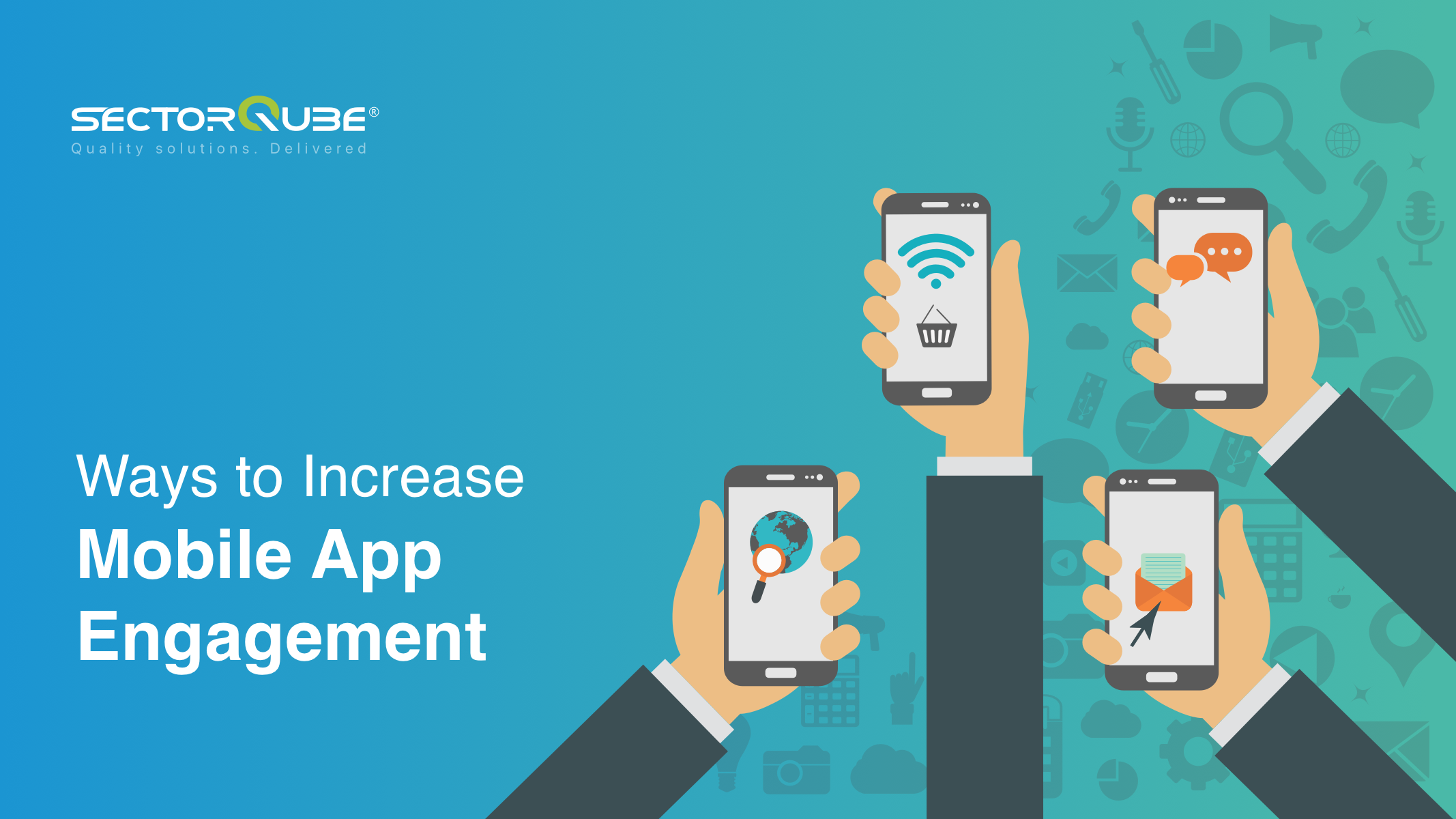 Ways to increase mobile app engagement