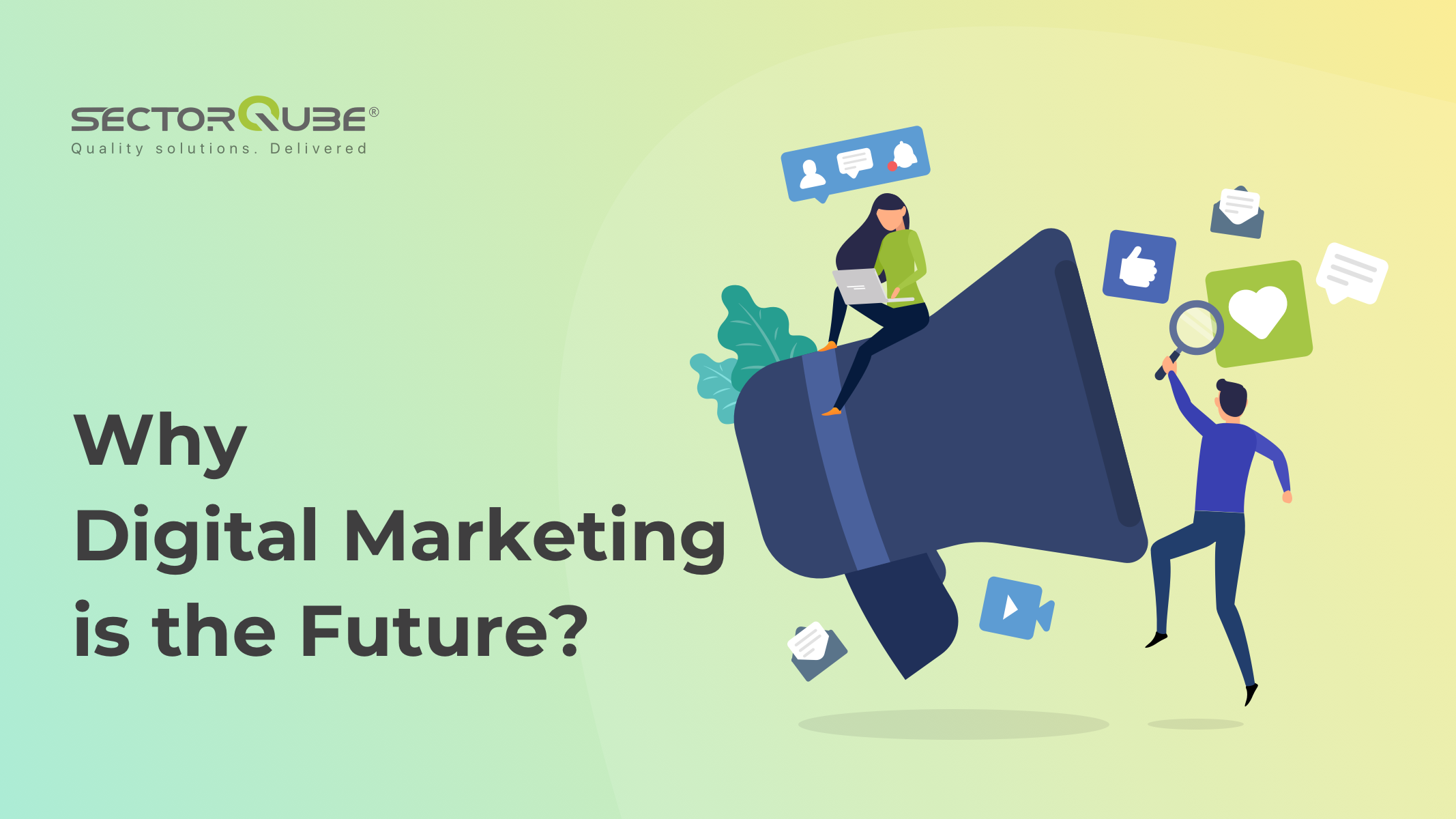 Why Digital Marketing is the Future_