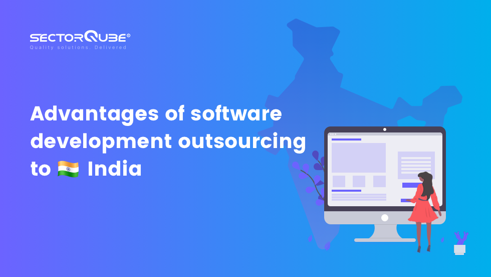 Advantages of software development outsourcing to India