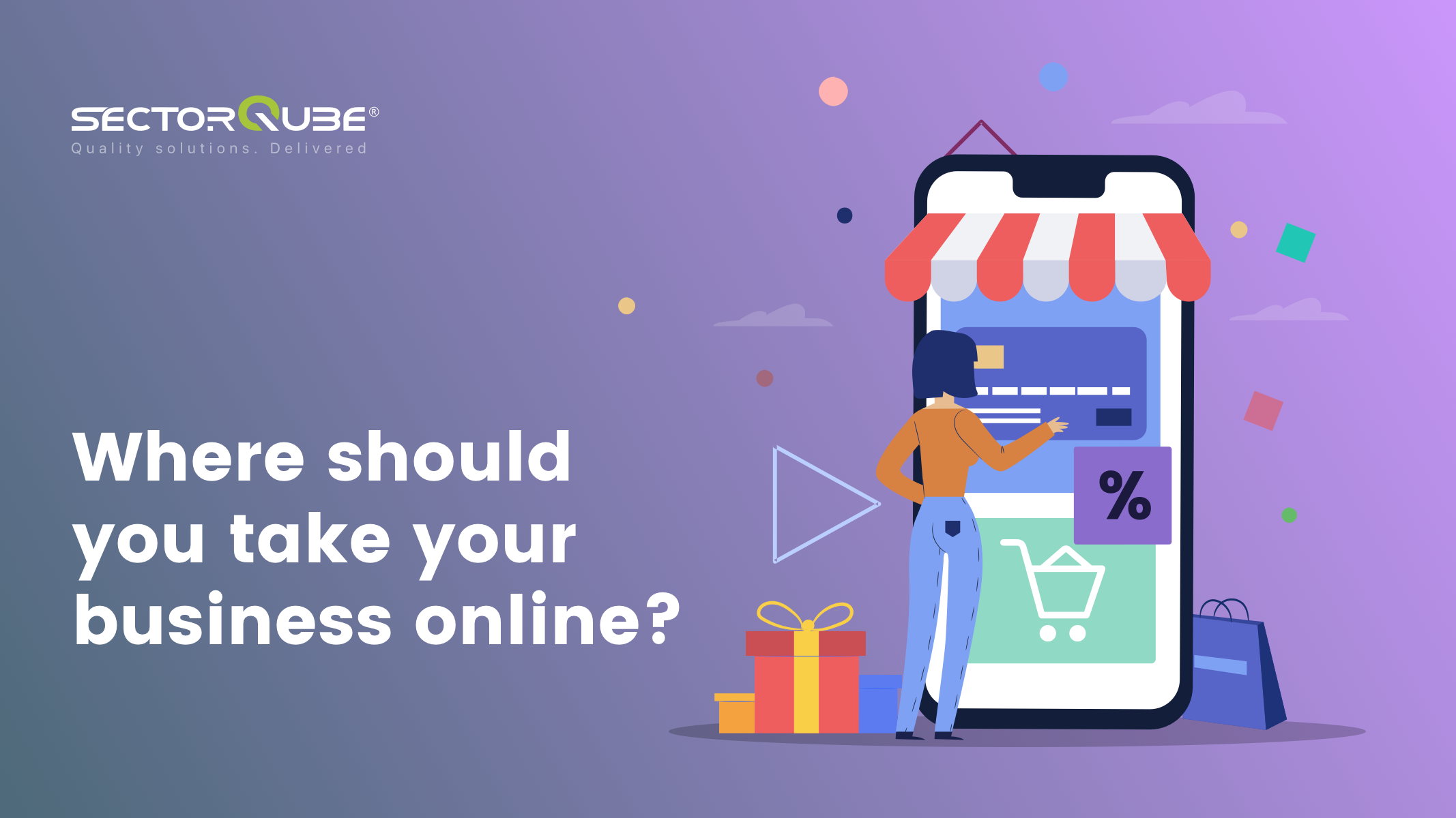 Where should you take your business online_
