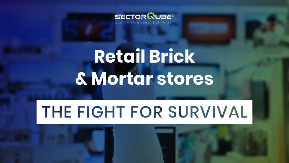 Retail Brick & Mortar stores