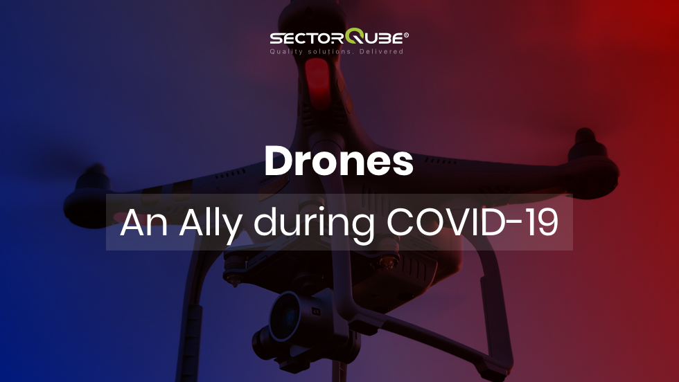 Drones_An Ally during COVID-19