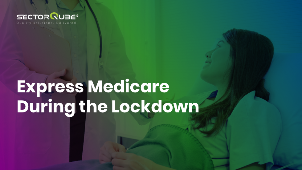 Express Medicare During the Lockdown