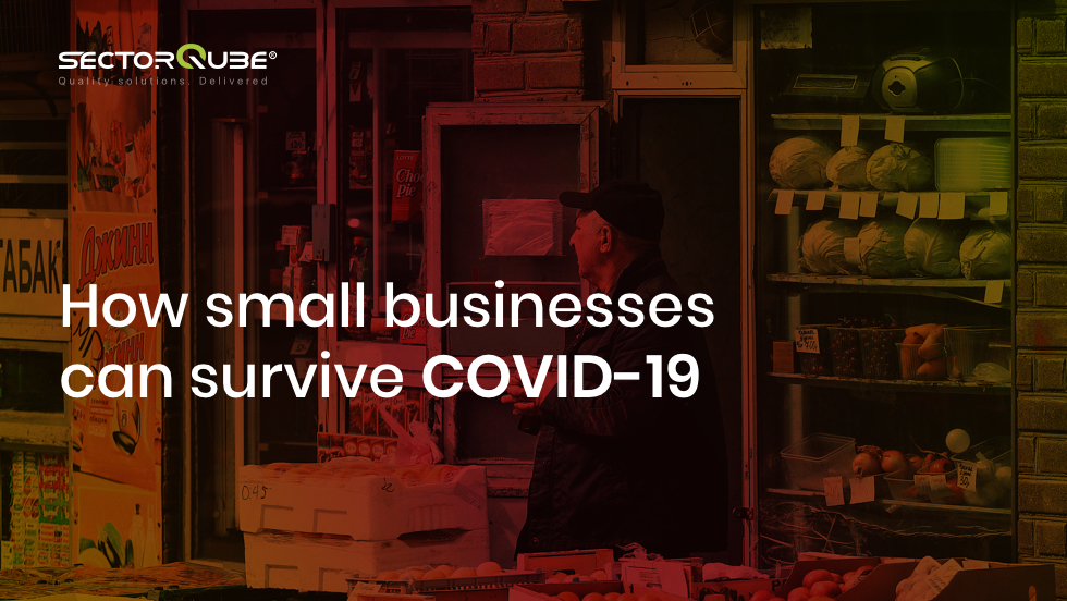 How small businesses can survive COVID-19