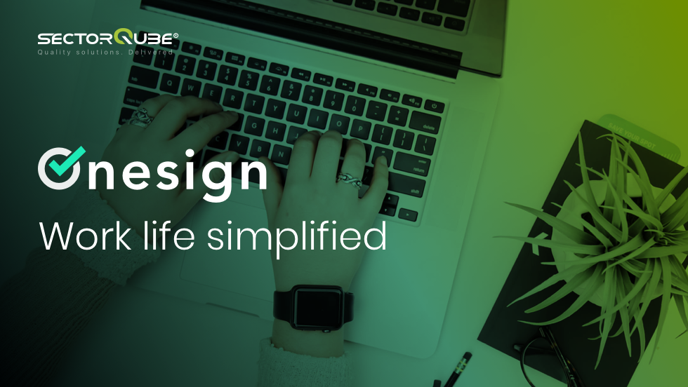Onesign-Work life simplified