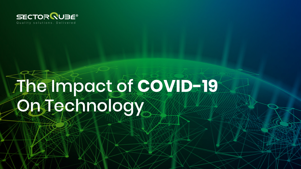 The impact of covid-19 on technology