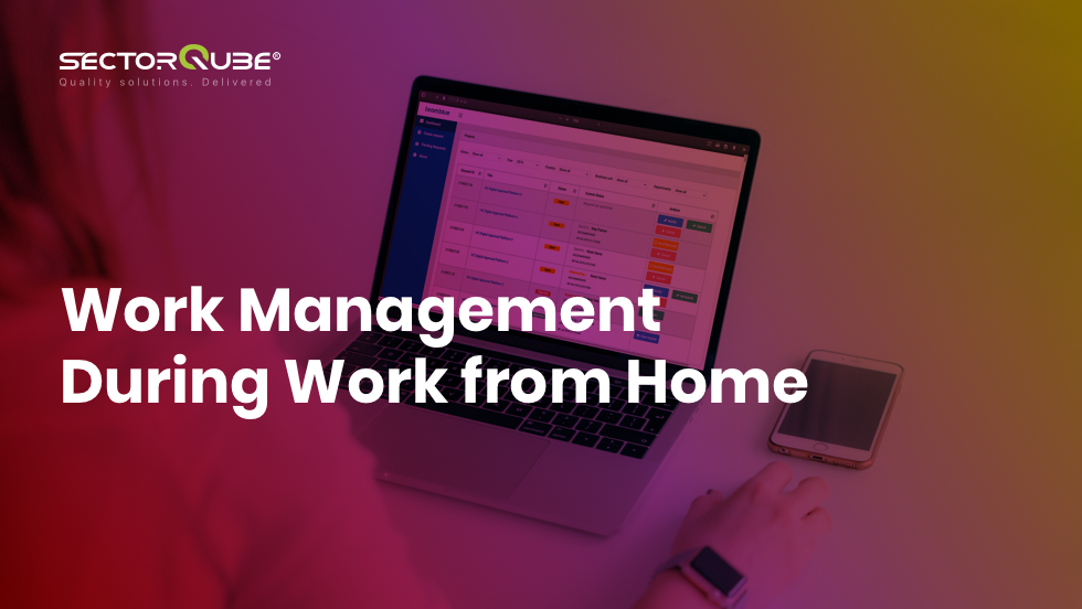 Work Management during Work from Home