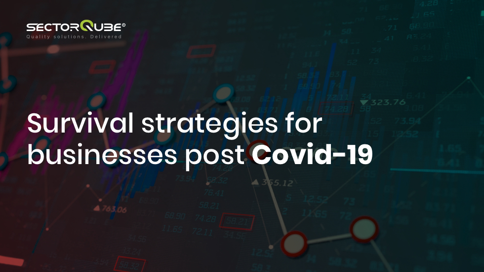 Survival strategies for businesses post Covid-19